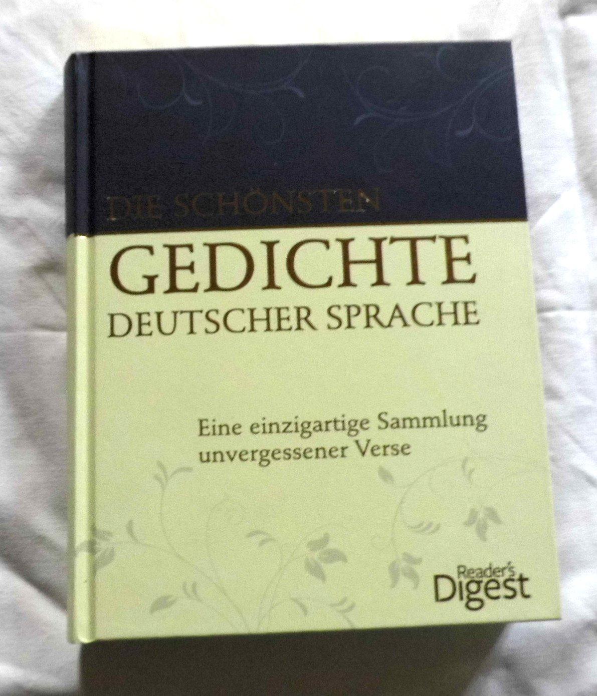 Die Schönsten Gedichte Deutscher Sprache Eine Einzigartige Sammlung Unvergessener Verse