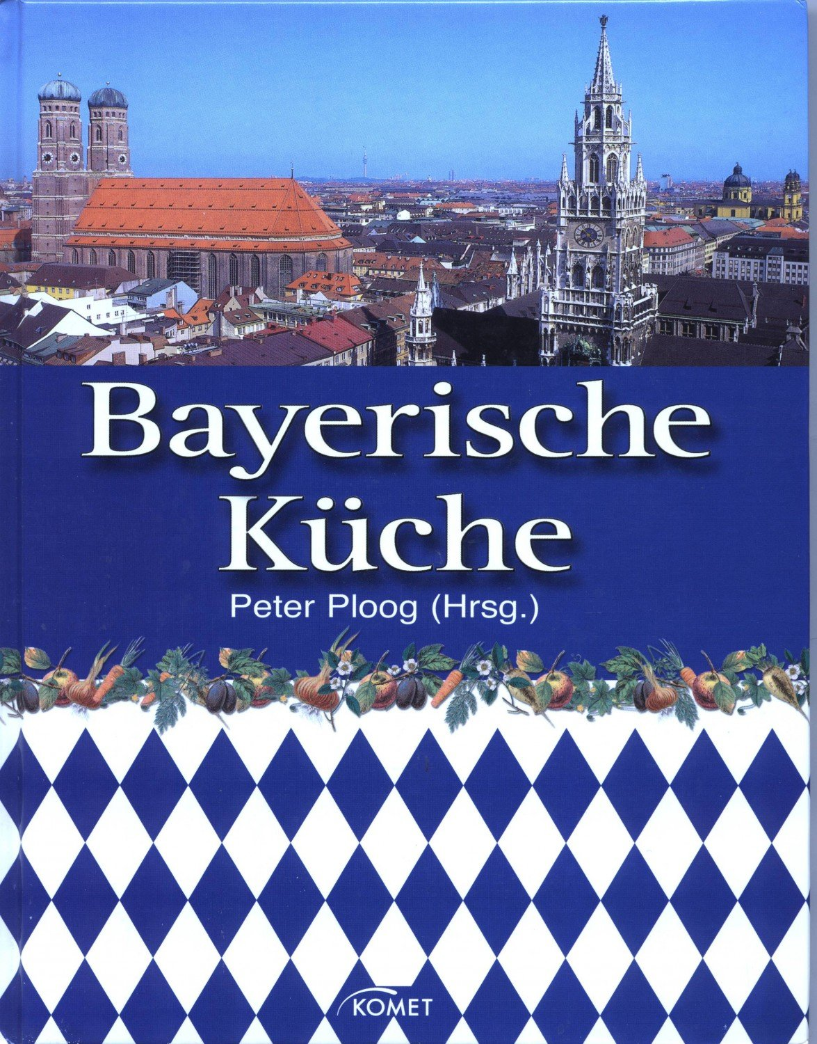 bayerische k che peter ploog buch gebraucht kaufen a026tnqu01zz1. Black Bedroom Furniture Sets. Home Design Ideas