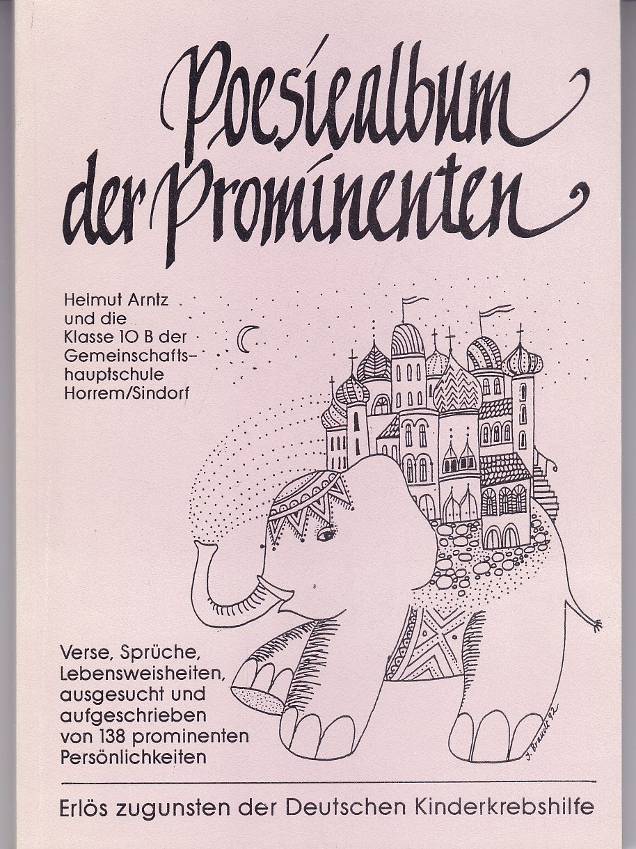 """Faszinierend Sprüche Lebensweisheiten Das Beste Von """"poesiealbum Der Prominenten - Verse Sprüche Lebensweisheiten"""""""