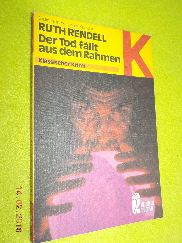 """Der Tod fällt aus dem Rahmen"""" (Ruth Rendell) – Buch gebraucht kaufen ..."""