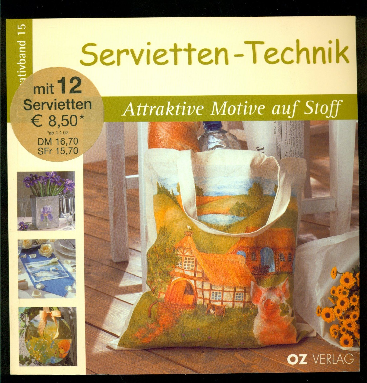 isbn 3898580350 servietten technik attraktive motive auf. Black Bedroom Furniture Sets. Home Design Ideas
