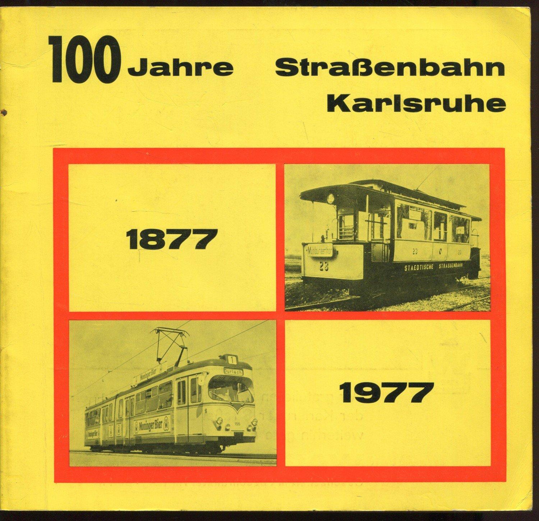 """""""100 Jahre Straßenbahn Karlsruhe"""" – Bücher gebraucht, antiquarisch & neu  kaufen"""