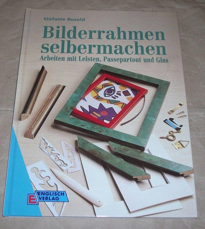 """Bilderrahmen selbermachen"""" (Stefanie Busold) – Buch gebraucht kaufen ..."""
