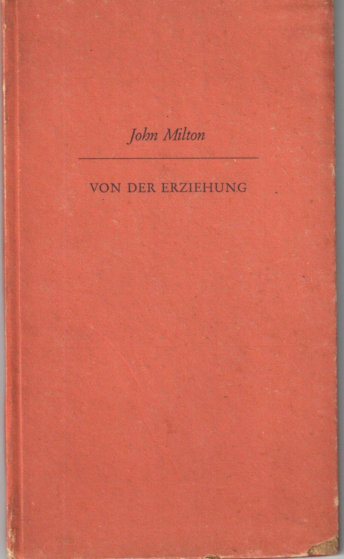 Von Der Erziehung Brief An Samuel Hartlieb 1644 Deutsch Und John