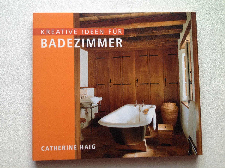 """Kreative Ideen fürs Badezimmer"""" (Catherine Haig) – Buch gebraucht ..."""
