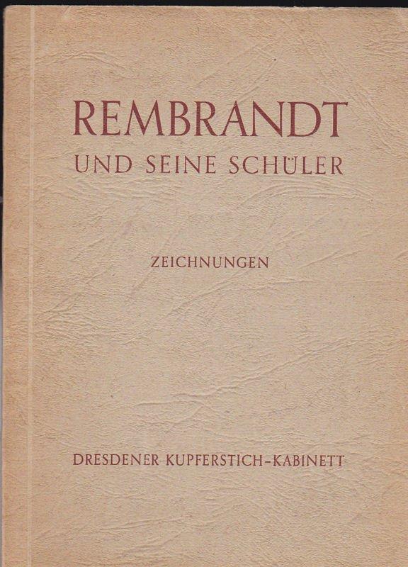 rembrandt und seine schler