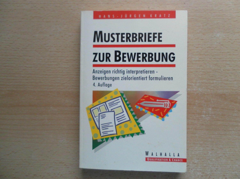 gebrauchtes Buch – Kratz, Hans-Jürgen – Musterbriefe zur  Bewerbung ...