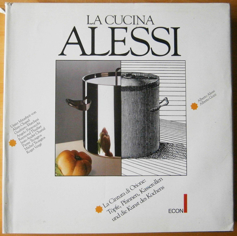 La Cucina Alessi, La Cintura di Orione: Töpfe, Pfannen, Kasserollen ...