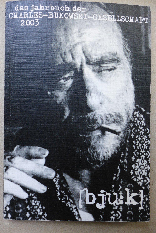 """bju:k. Jahrbuch der Charles Bukowski"""" (Prem Markus Braun) – Buch ..."""