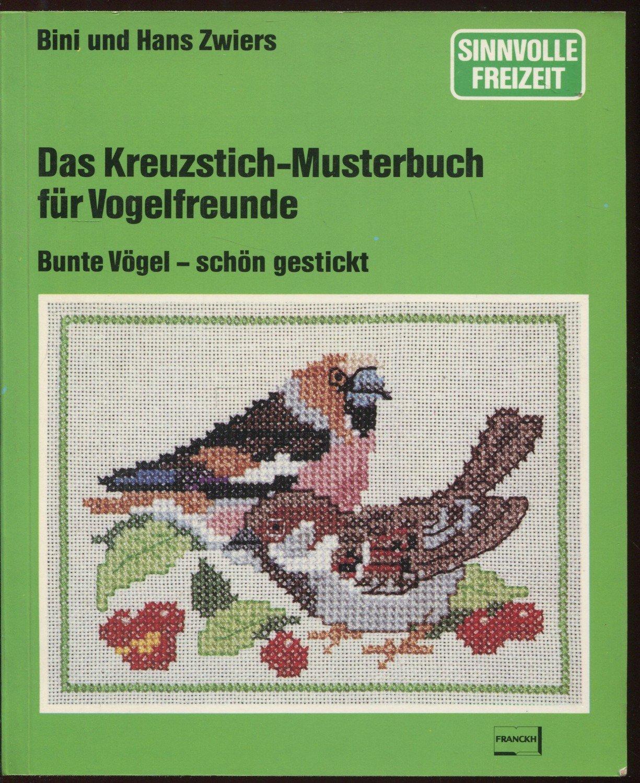 """Das Kreuzstich-Musterbuch für Vogelfreunde"""" (Bini und Hans Zwiers ..."""