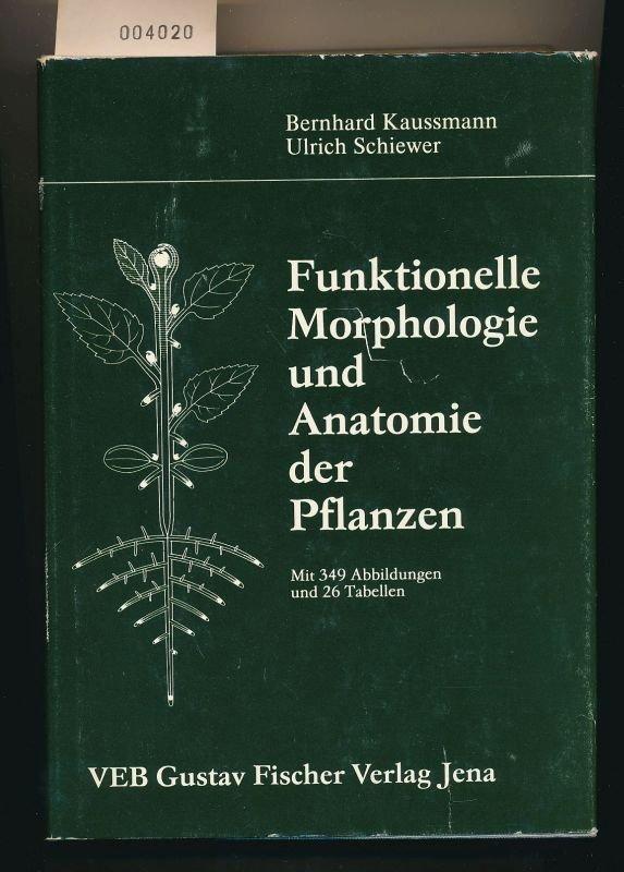 """Funktionelle Morphologie und Anatomie der Pflanzen"""" – Bücher ..."""