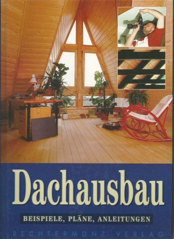 """Dachausbau. Beispiele Pläne Anleitungen"""" – Bücher gebraucht ..."""