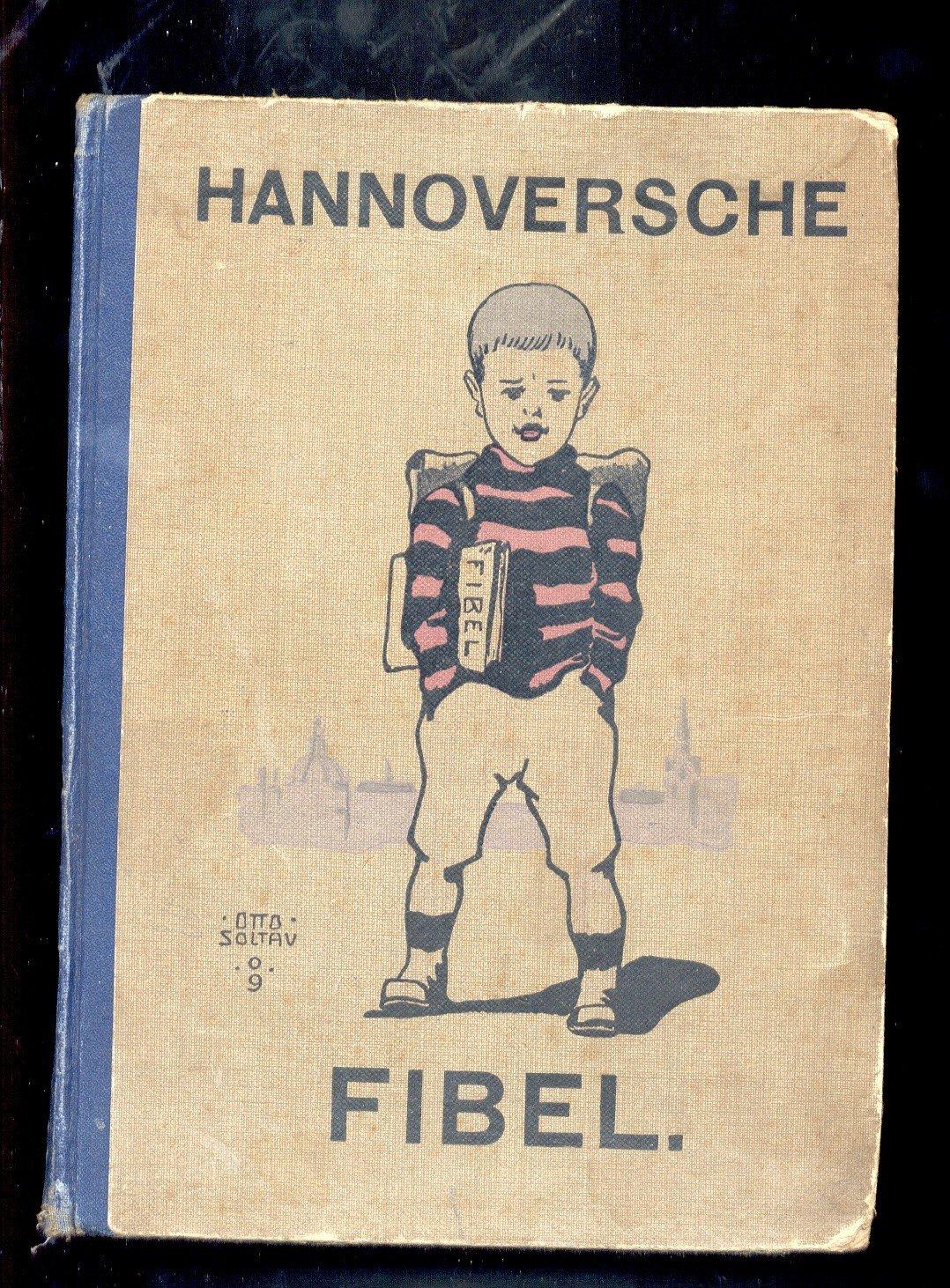 Lehrerverein Hannover Hannoversche Fibel Hrsg.