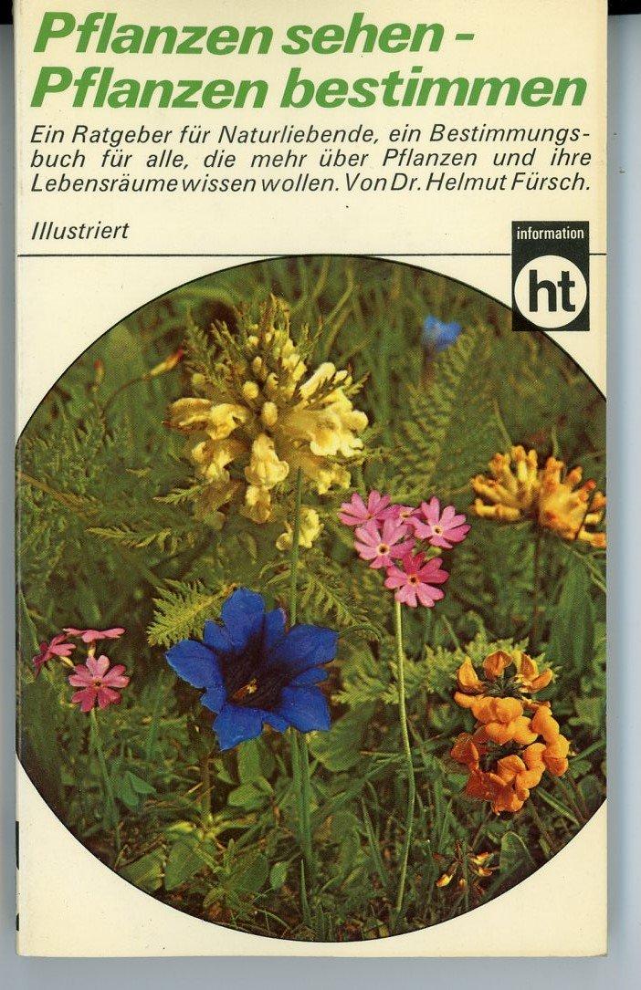 gebrauchtes buch fursch helmut pflanzen sehen pflanzen bestimmen