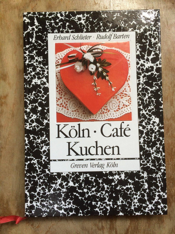 Gebrauchtes Buch U2013 Schlieter, Erhard; Barten, Rudolf U2013 Köln Café Kuchen ...