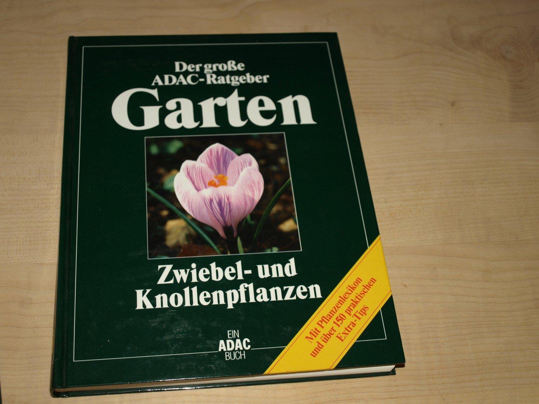 Ratgeber Garten zwiebel knollenpflanzen der große adac ratgeber garten buch