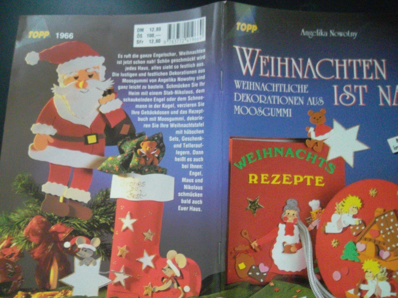 """Weihnachten ist nah -Bastelbuch -"""" (Angelika Nowotny) – Buch ..."""