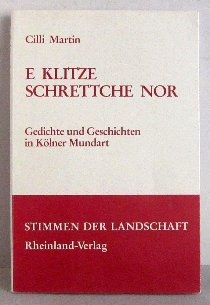 Mundart Weihnachtsgedichte.E Klitze Schrettche Nor Gedichte Und Geschichten In Kölner Mundart