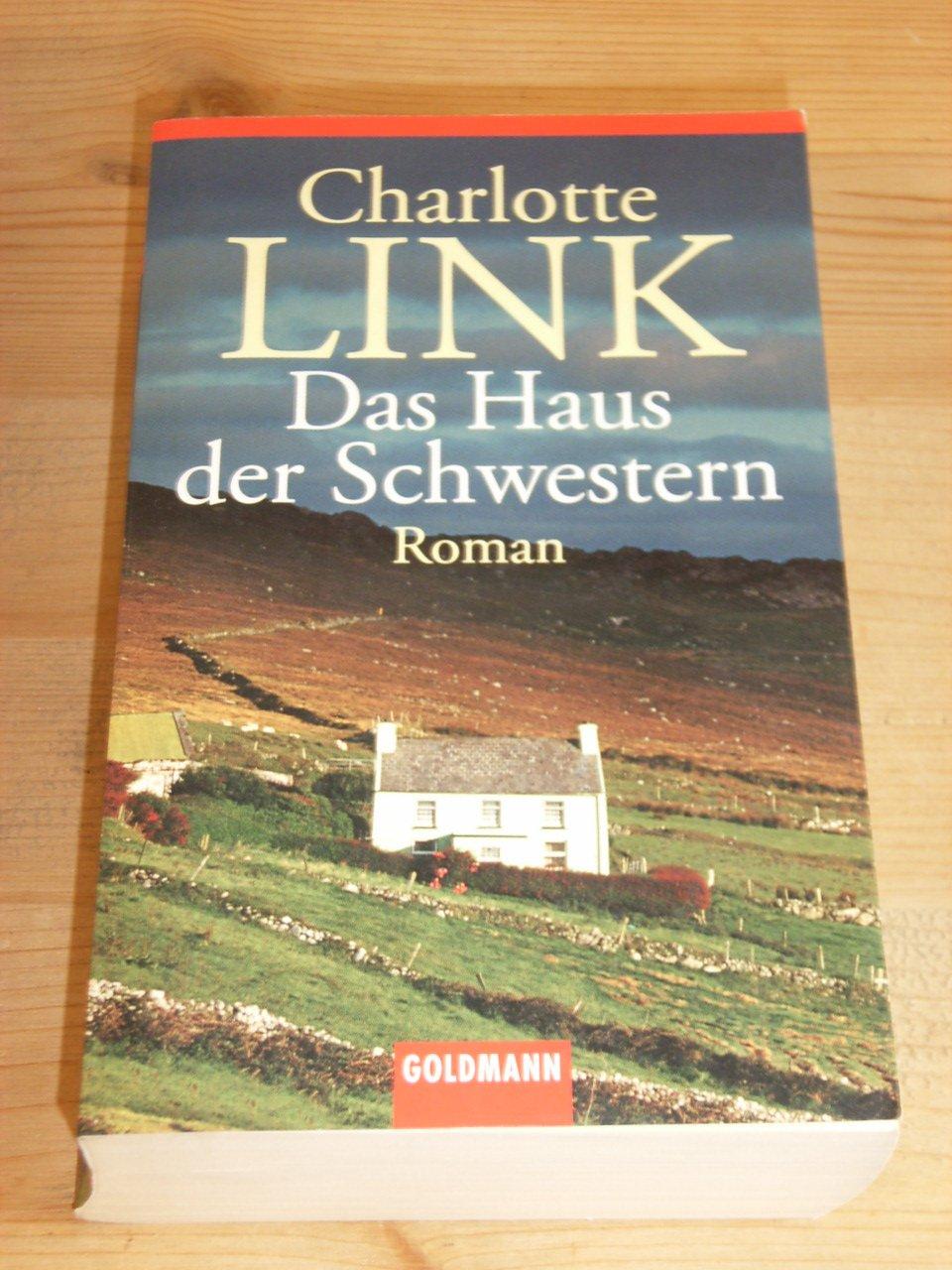 """das haus der schwestern"""" roman"""" charlotte link – Buch"""