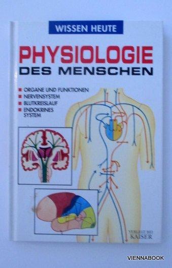 Ovejero Arsenio Fraile; Negri Marcello, Physiologie des Menschen ...