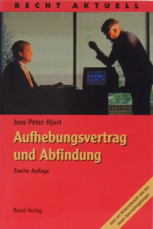 Jens Peter Hjort Aufhebungsvertrag Und Abfindung Bücher