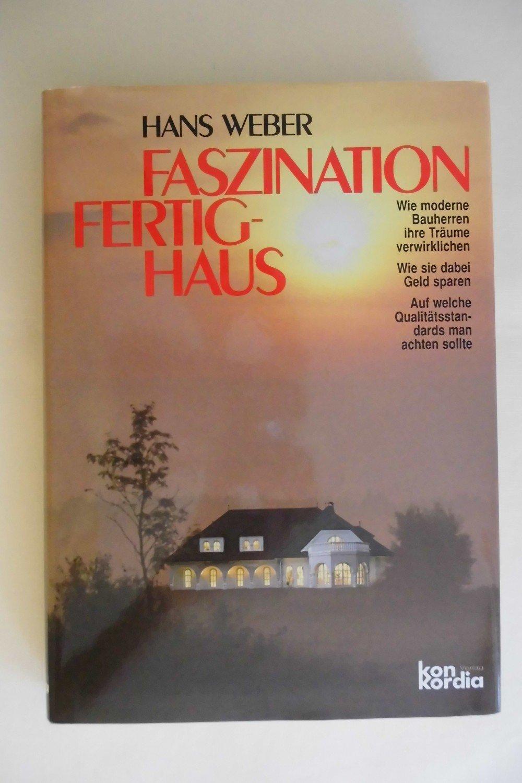 """Faszination Fertighaus"""" (Hans Weber) – Buch gebraucht kaufen ..."""