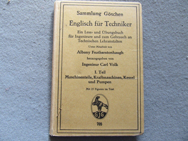 """Englisch für Techniker Band 1 Sammlung Göschen Band 705"""" (Carl Volk ..."""