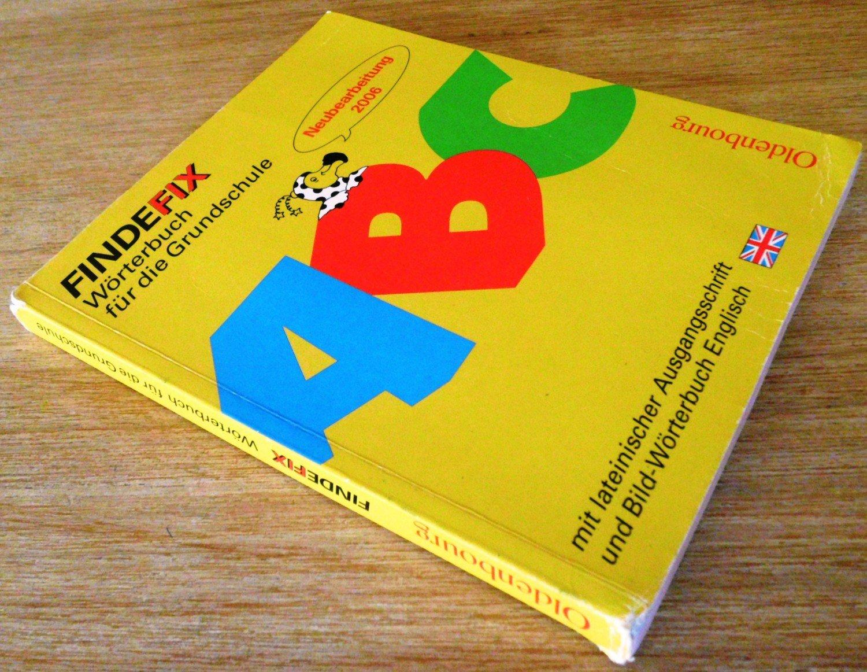 Findefix Neubearbeitung Wörterbuch Für Die Grundschule Mit Bild Wörterbuch Findefix Mit Schreibschrift In Lateinischer Ausgangsschrift R06