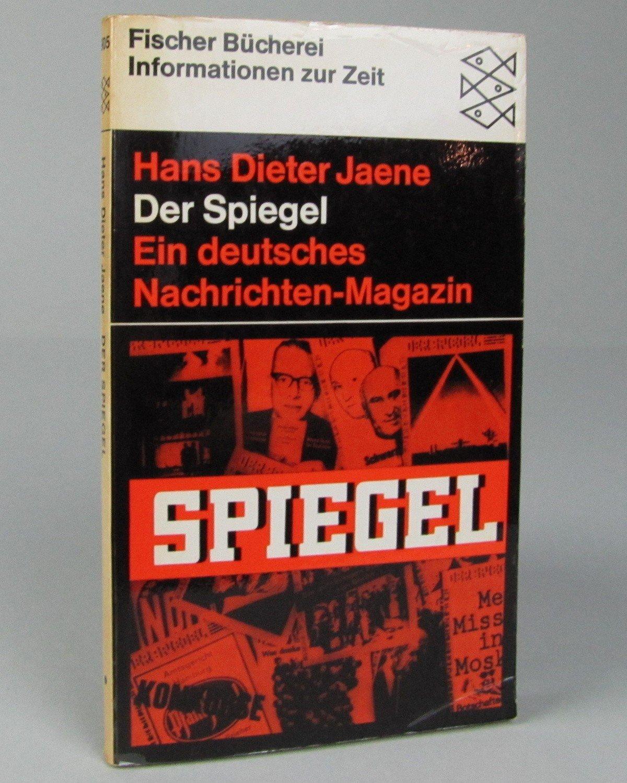 Jaene hans dieter der spiegel ein deutsches for Spiegel nachrichtenmagazin