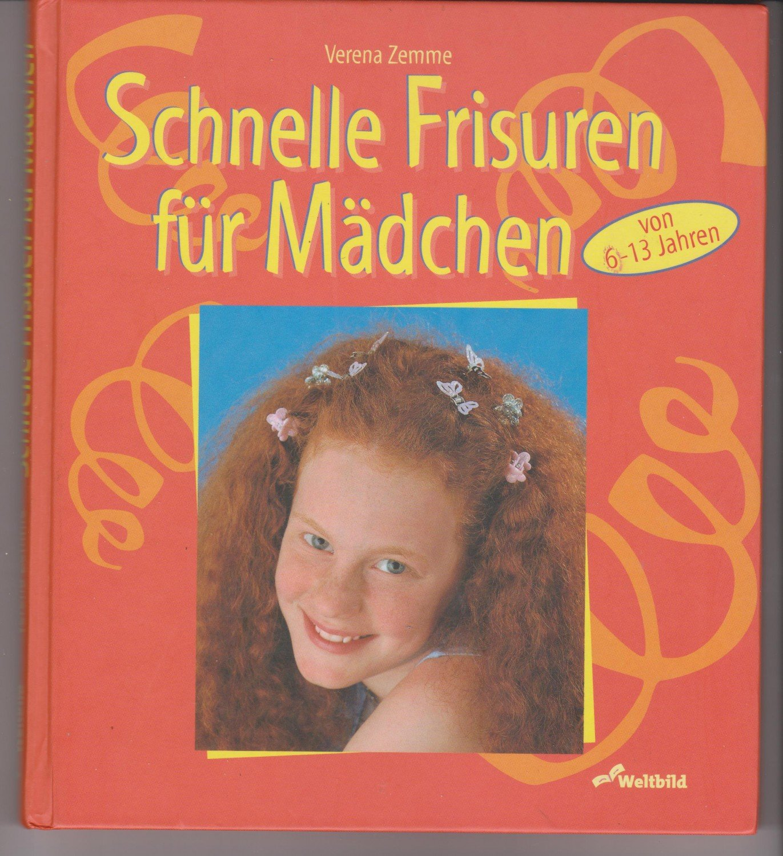 Schnelle Frisuren Für Mädchen Verena Zemme Buch Gebraucht