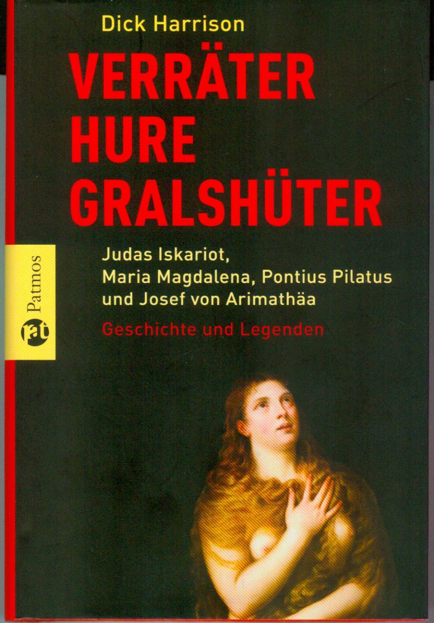 """bbf527c427 Verräter, Hure, Gralshüter"""" (Harrison Dick) – Buch Erstausgabe ..."""