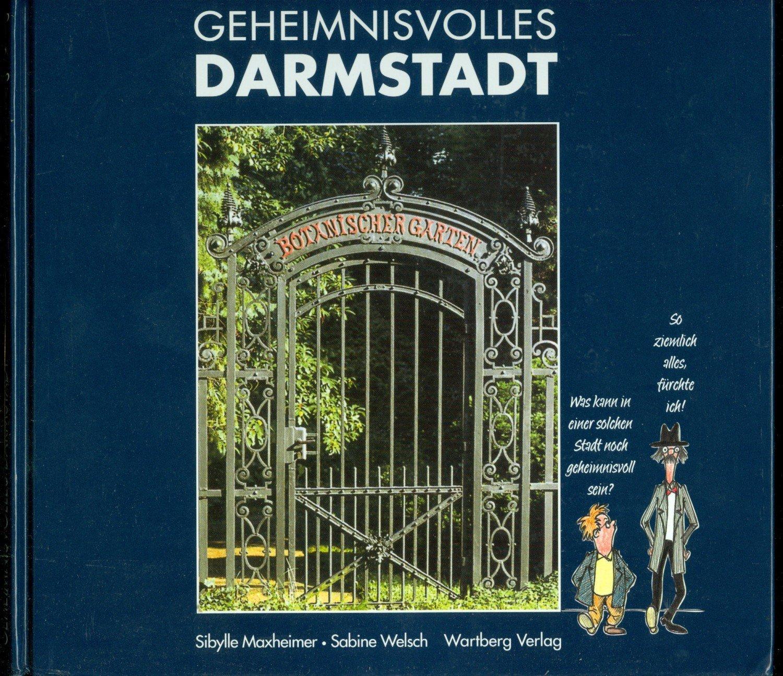 """Geheimnisvolles Darmstadt"""" (Sibylle Maxheimer) – Buch gebraucht ..."""