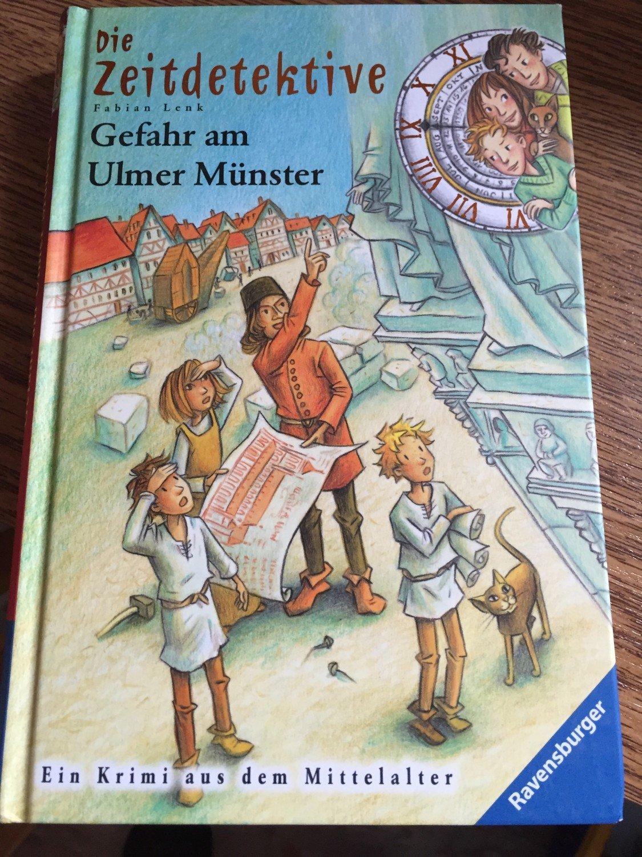 """Die Zeitdetektive, Band 19: Gefahr am Ulmer Münster"""" (Fabian Lenk ..."""