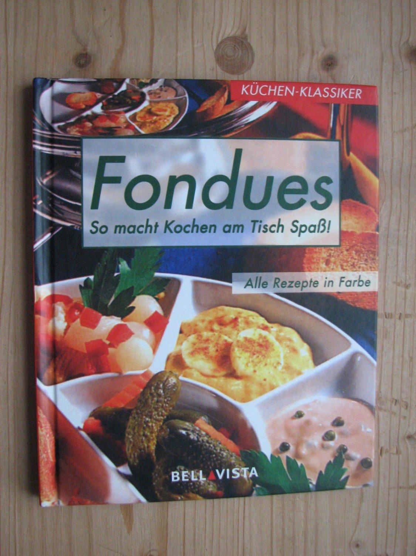 Fondues So Macht Kochen Am Tisch Spass Antje Grüner Buch