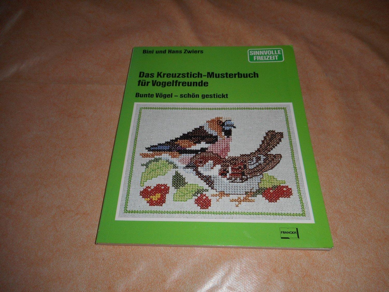 """Das Kreuzstich - Musterbuch für Vogelfreunde"""" (Bini Hans Zwiers ..."""