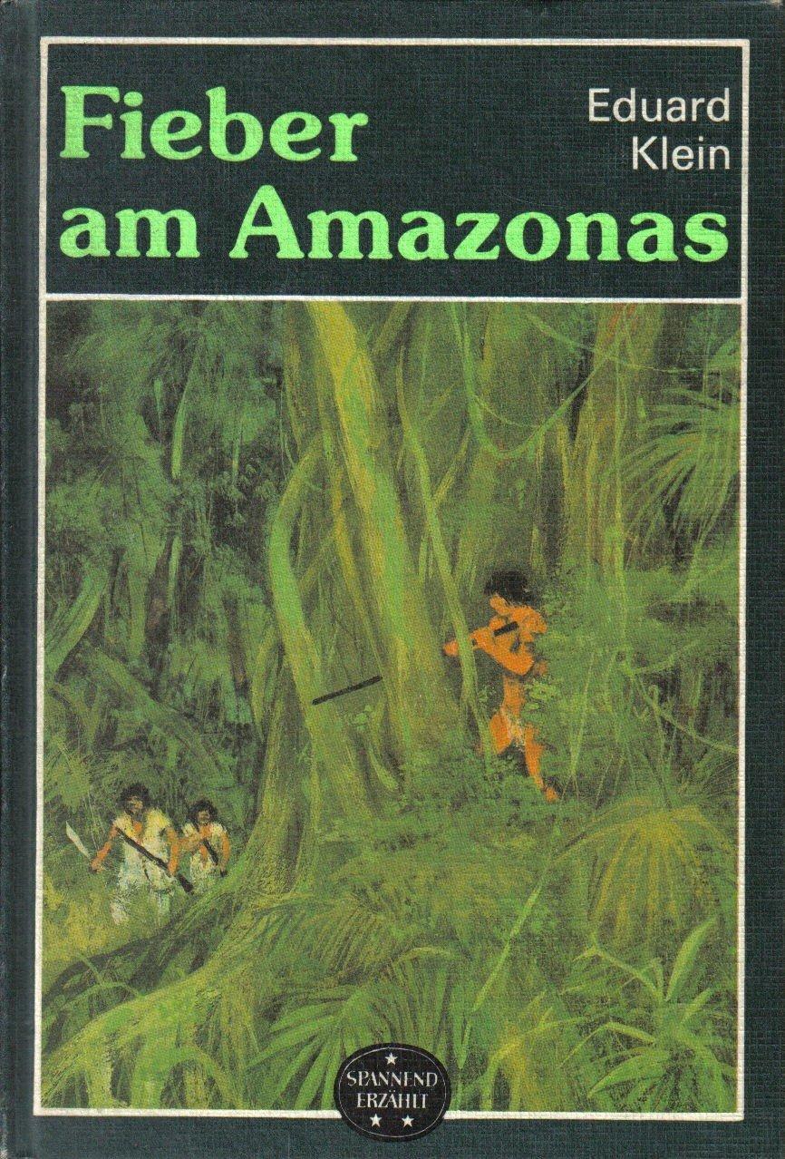 Amazonas Fieber