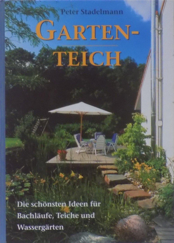 Wundervoll Gartenteich Ideen Foto Von Gebrauchtes Buch – Peter Stadelmann – -