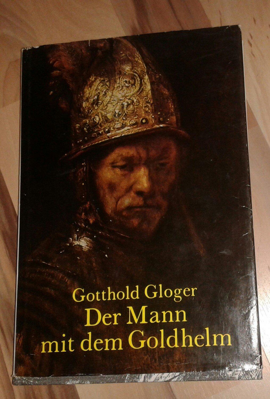 Der Mann Mit Dem Goldhelm Gotthold Gloger Buch Gebraucht Kaufen