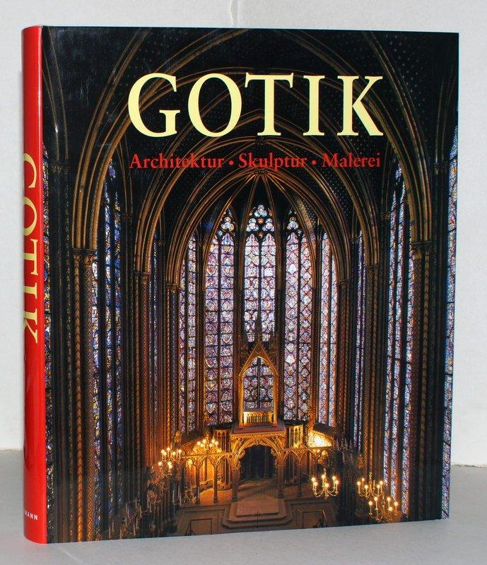 Die kunst der gotik architektur skulptur malerei - Architektur gotik ...