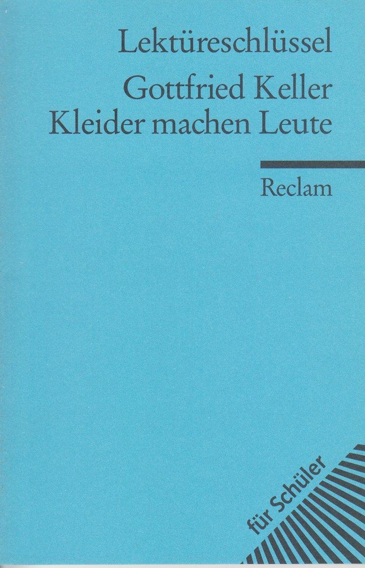 Lekturehilfen Gottfried Keller Kleider Machen Leute Athletbook