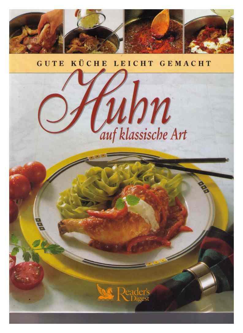 """Huhn auf klassische Art"""" (Joachim Wahnschaffe Hildegard Mergelsberg ..."""