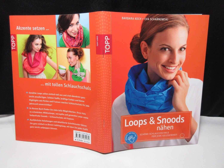 Loops & Snoods nähen - Schöne Schlauchschals für jede Gelegenheit ...