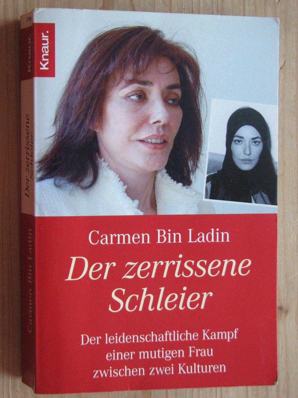 gebrauchtes Buch – Carmen Bin Ladin; Ulrike Wasel; Klaus Timmermann – Der  zerrissene Schleier ...