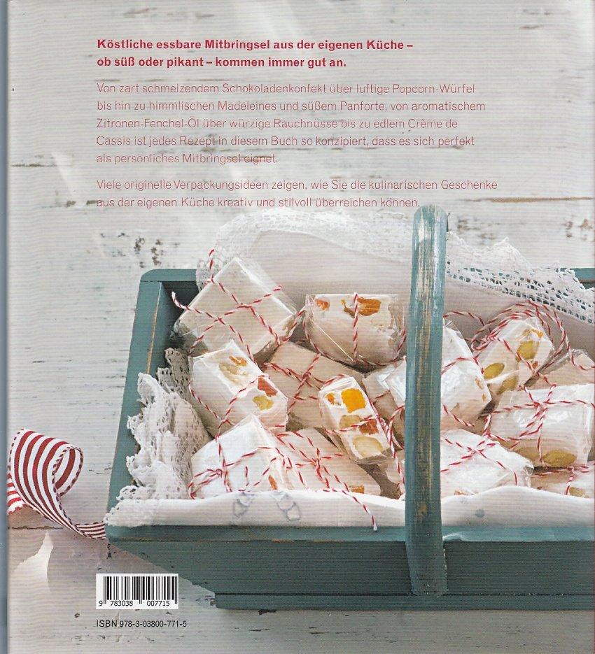 Geschenke aus der Küche - Über 100 Rezepte - süss und pikant ...