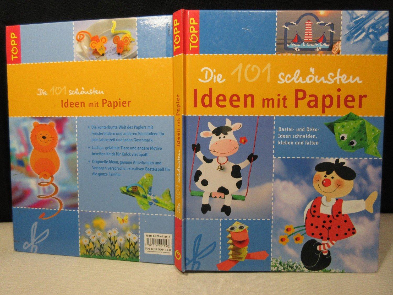 Die 101 schönsten Ideen mit Papier - Bastel-und Deko-Ideen schneiden ...