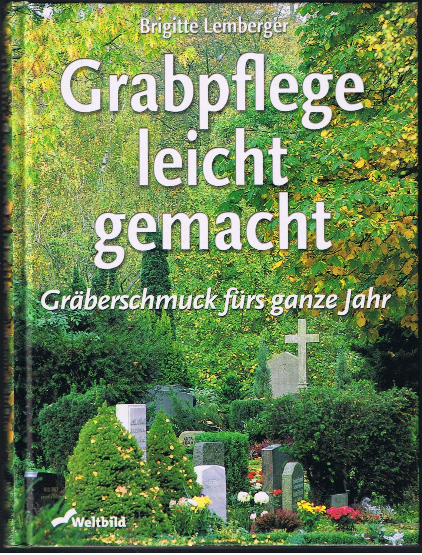 Grabpflege Leicht Gemacht Gräberschmuck Fürs Ganze Jahr Brigitte