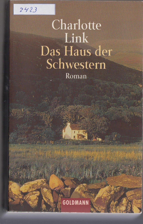 """""""Das Haus der Schwestern"""" Charlotte Link – Buch"""