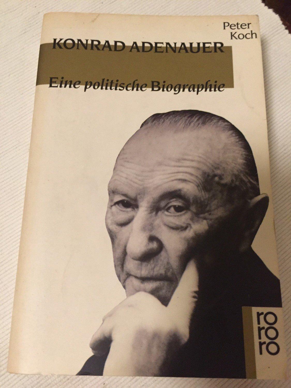 peter koch konrad adenauer eine politische biographie bcher gebraucht antiquarisch neu kaufen - Konrad Adenauer Lebenslauf