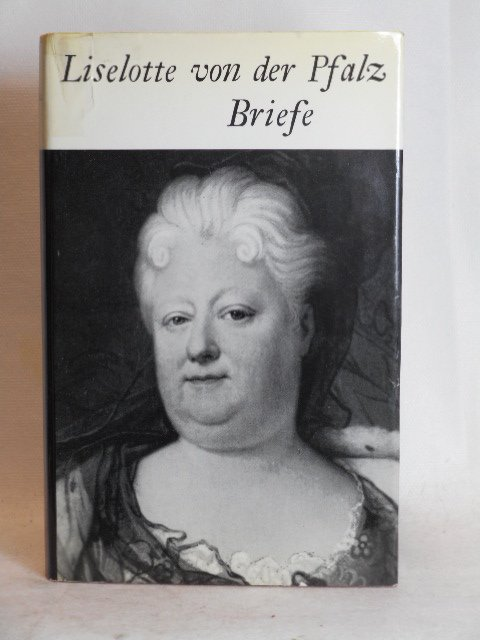 """Briefe Liselotte Von Der Pfalz : """"liselotte von der pfalz"""" bücher gebraucht antiquarisch"""
