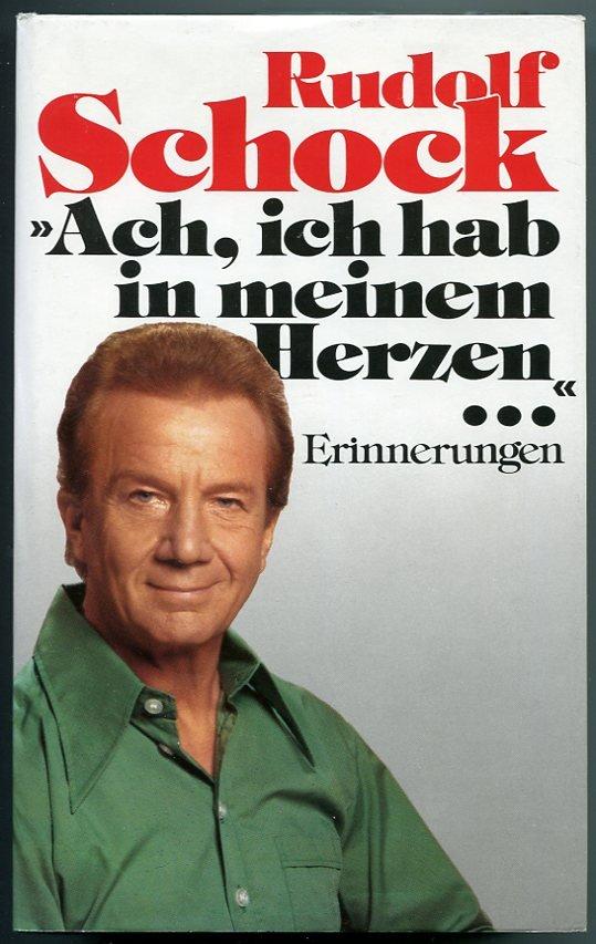 Rudolf-Schock+Ach-ich-hab-in-meinem-Herzen-Erinnerungen.jpg